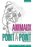 Animaux mystères en point à point: 20 animaux à dessiner en 1000 points