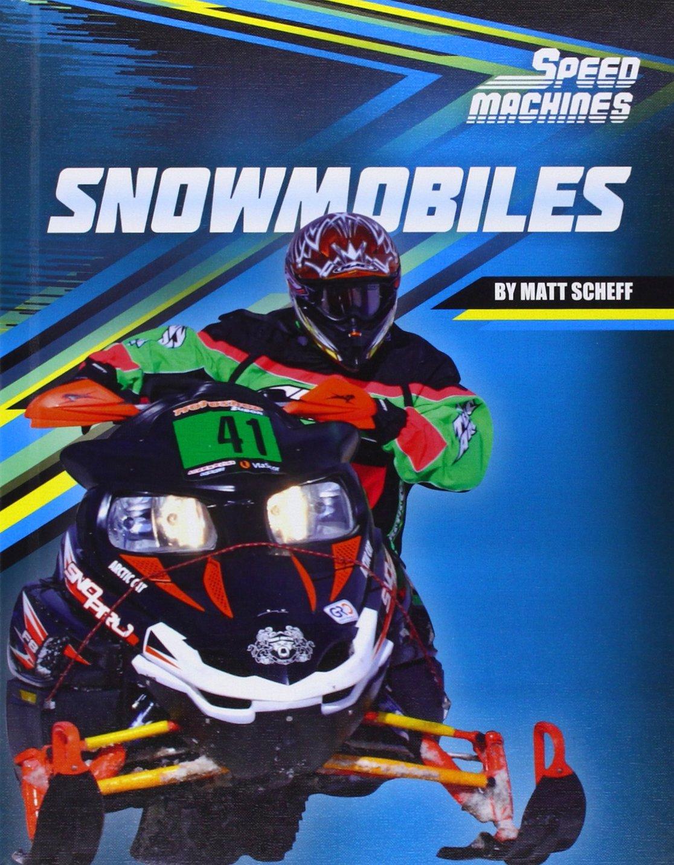 Snowmobiles (Speed Machines)