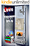 Love Triumphs Pain