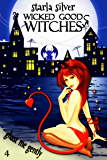Ghast Me Gently (Wicked Good Witches Book 4)