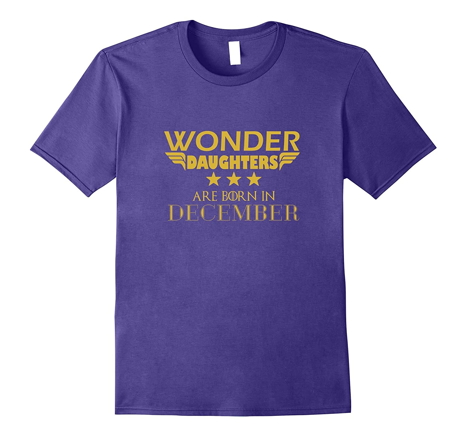 Birthday Funny Wonder Daughters Are Born In December T-Shirt-TH