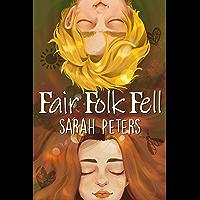 Fair Folk Fell (English Edition)