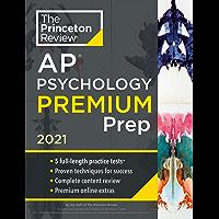 Princeton Review AP Psychology Premium Prep, 2021: 5 Practice Tests + Complete Content Review + Strategies & Techniques…
