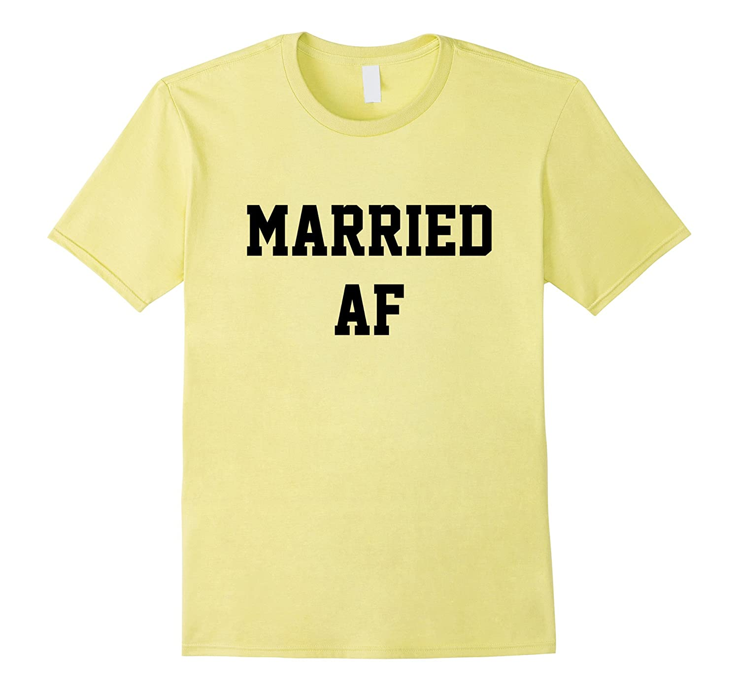 Married AF T-Shirt Funny Marriage Novelty Gag Joke Wedding-Vaci