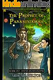 Fauns and Filinians (The Prophet of Panamindorah Book 1)