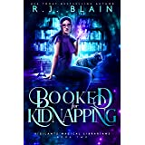 Booked for Kidnapping (Vigilante Magical Librarians Book 2)
