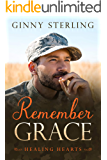 Remember Grace: A Second Chance Military Romance (Healing Hearts)