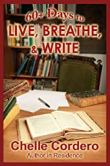 60+ Days to Live, Breathe, & Write Kindle Edition