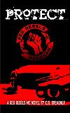 Protect (Red Rebels MC Book 3)