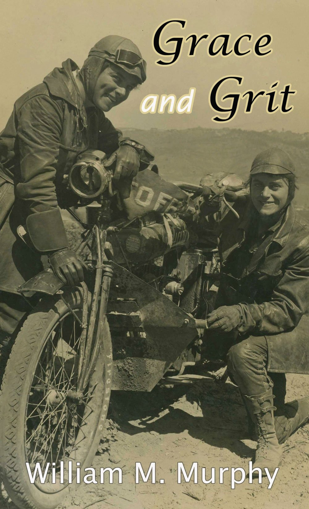 Grace and Grit: Motorcycle Dispatches from Early Twentieth Century Women Adventurers