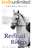Redhall Riders (The Riverdale Pony Stories Book 4)