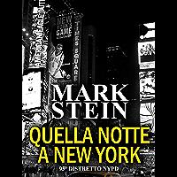 Quella notte a New York: 95° Distretto NYPD (Vol. 1)
