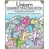 Unicorn Number Tracing Book for Preschoolers & Kids ages 3-5: Coloring, Counting, & Number Practice Workbook for Kindergarten