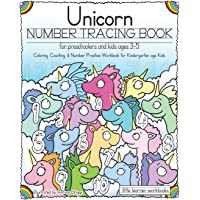 Unicorn Number Tracing Book for Preschoolers & Kids ages 3-5: Coloring, Counting, & Number Practice Workbook for Kindergarten age Kids: 6