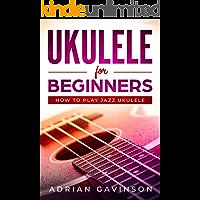 Ukulele For Beginners: How To Play Jazz Ukulele