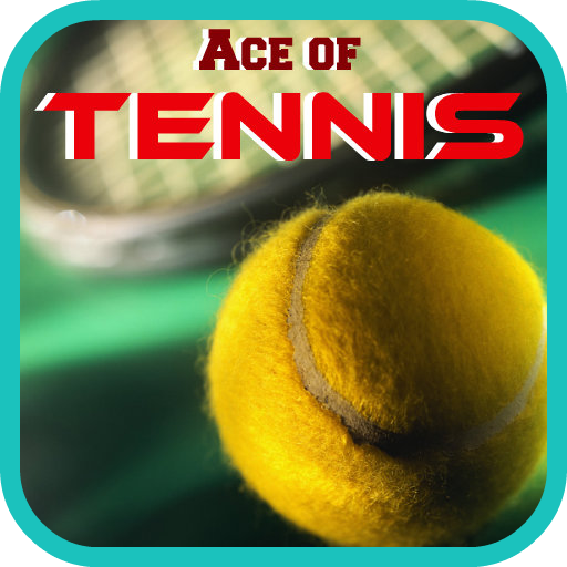 - Ace of Tennis