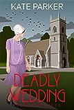 Deadly Wedding: A World War II Mystery (The Deadly Series Book 2)
