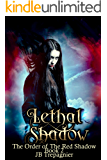 Lethal Shadow: A Reverse Harem Urban Fantasy (The Order of the Red Shadow Book 2)