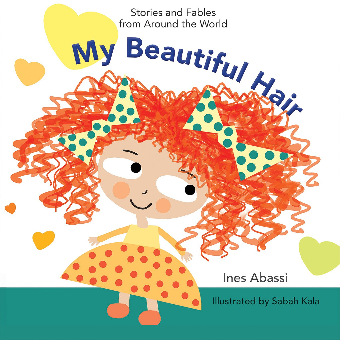 My Beautiful Hair (Stories and Fables from Around the World) ebook