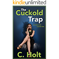 The Cuckold Trap: An Interracial Cuckold Tale (English Edition)