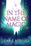 In the Name of Magic