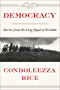 Democracy: Stories from the Long Road to Freedom (English Edition)