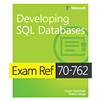 Exam Ref 70-762 Developing SQL Databases (English Edition)