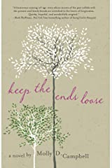 Keep the Ends Loose Kindle Edition