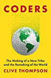 Coders: The Making of a New Tribe and the