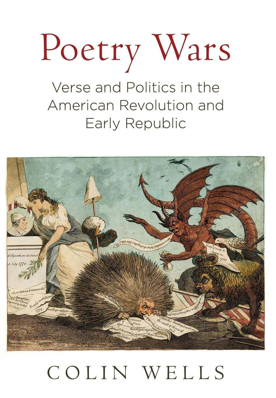 Poetry Wars: Verse and Politics in the American Revolution and Early Republic (Early American Studies) pdf epub