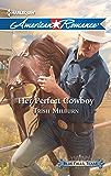 Her Perfect Cowboy (Blue Falls, Texas Book 1)
