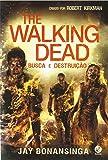 The Walking Dead. Busca e Destruição