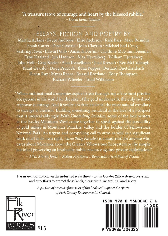 Unearthing Paradise: Montana Writers In Defense Of Greater Yellowstone:  Marc Beaudin, Seabring Davis, Max Hjortsberg: 9780986304026: Amazon:  Books