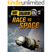 Yuri Gagarin and the Race to Space (Adventures in Space)