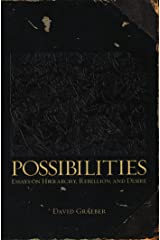 Possibilities: Essays on Hierarchy, Rebellion, and Desire Paperback