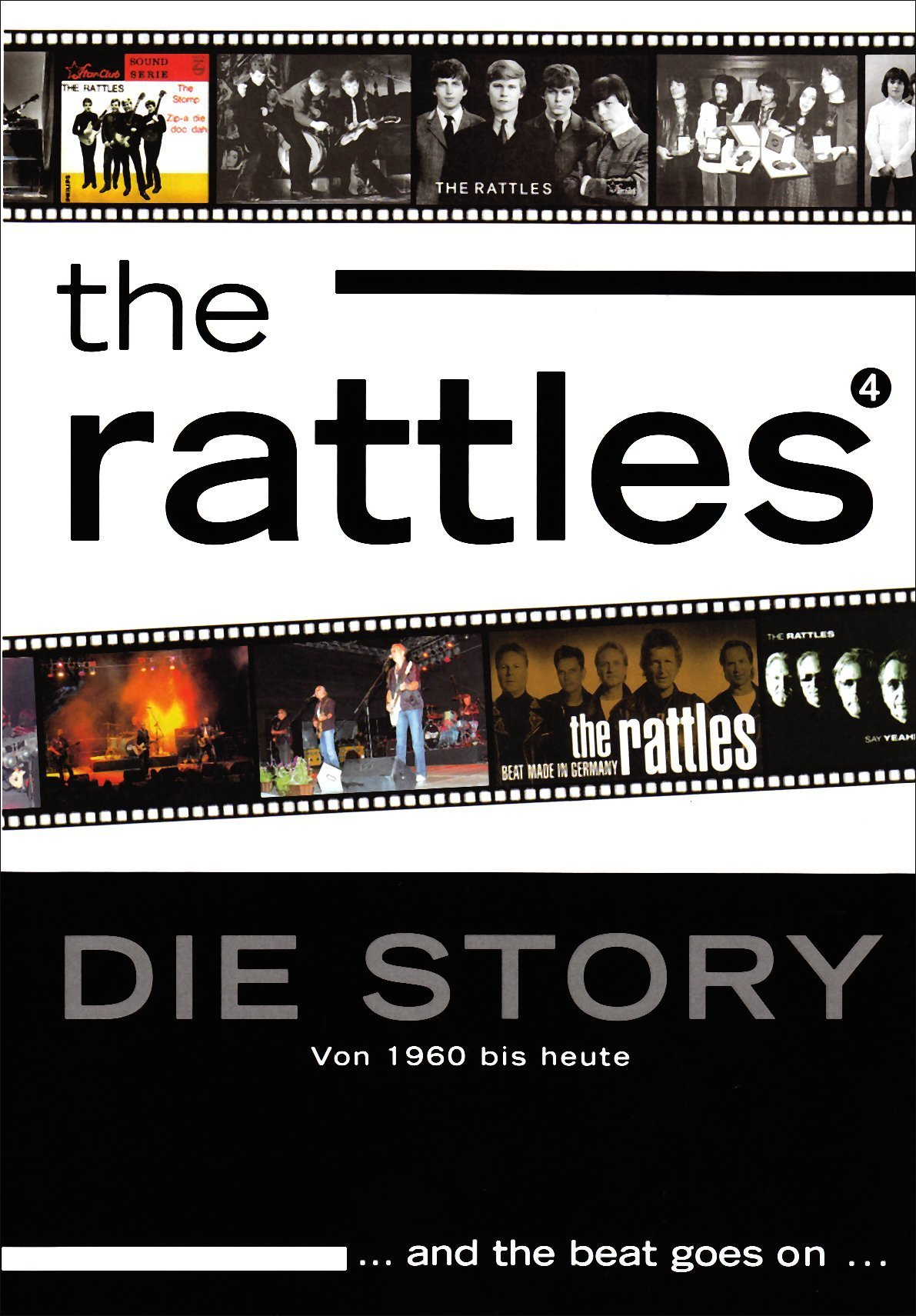 The Rattles - Die Story von 1960 bis heute and the beat goes on