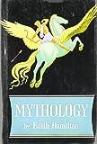 Mythology by Edith Hamilton (April 30 2013)
