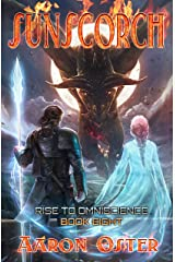 Sunscorch (Rise To Omniscience Book 8) Kindle Edition