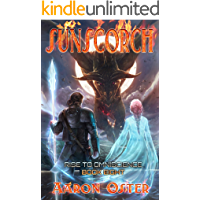 Sunscorch (Rise To Omniscience Book 8)