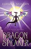 Dragon Speaker (The Shadow War Saga Book 1)