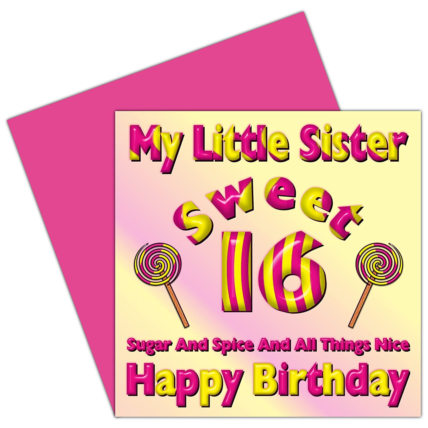 My Little Sister Sweet 16 Happy Birthday Card - 16th Birthday – Sixteen  Today – Candy Card Design