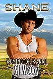 Shane (Remington Ranch Book 2)
