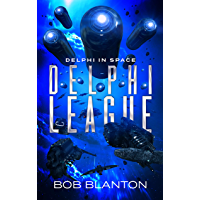 Delphi League (Delphi in Space Book 10) (English Edition)