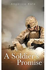 A Soldier's Promise (Soldier's Pact Book 1) Kindle Edition