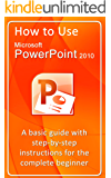 How to Use Microsoft PowerPoint 2010