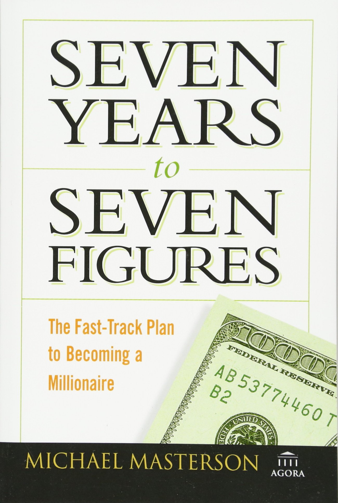 michael masterson seven years to seven figures ext