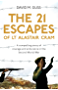 The 21 Escapes of Lt Alastair Cram: A compelling story of courage and endurance in the Second World War