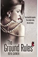 The Ground Rules (Book 1) (The Rule Breakers Series) Kindle Edition