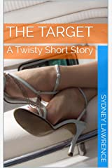 The Target: A Twisty Short Story Kindle Edition