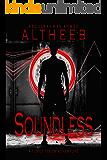 Soundless: Soundless Quadrilogy, Book 1 (Tobey Tyson Series)